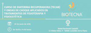 Curso de Fisioestética y Fisioterapia, aplicado con Diatermia Recuperadora (TECAR) y Ondas de choque. Castelló, junio 2018 @ Hotel Eurohotel Castelló   Castelló de la Plana   Comunidad Valenciana   España