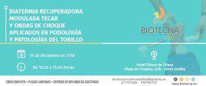 Curso de Diatermia Recuperadora (TECAR) y Ondas de Choque aplicados en Podología y Patología del Tobillo. Sevilla, diciembre 2018 @ Hotel Ribera de Triana | Sevilla | Andalucía | España